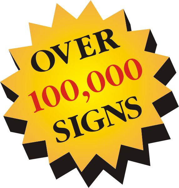 Over 75,000 Signs Manufactured and Installed